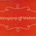 Monograms off Madison