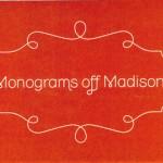Monograms off Madison