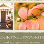 Four Fall Faves – Kate from Party Resources