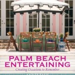 New Book: Palm Beach Entertaining
