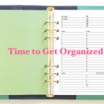 Time to Get Organized