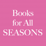 Books for All Seasons