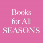 Books for All Seasons