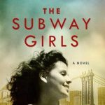 The Subway Girls – Susie Orman Schnall